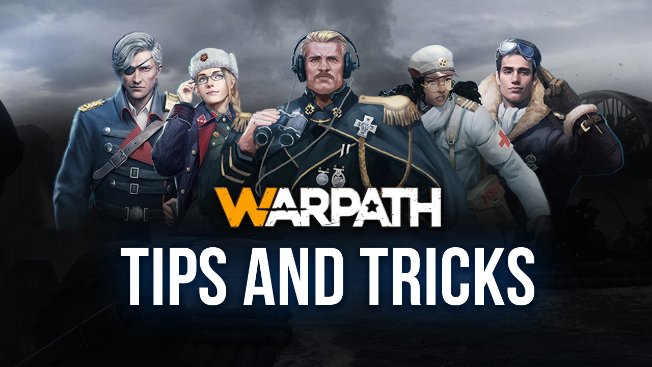 Warpath Tips, Tricks, Cheats, and Strategies for Building Your Camp and Winning Battles