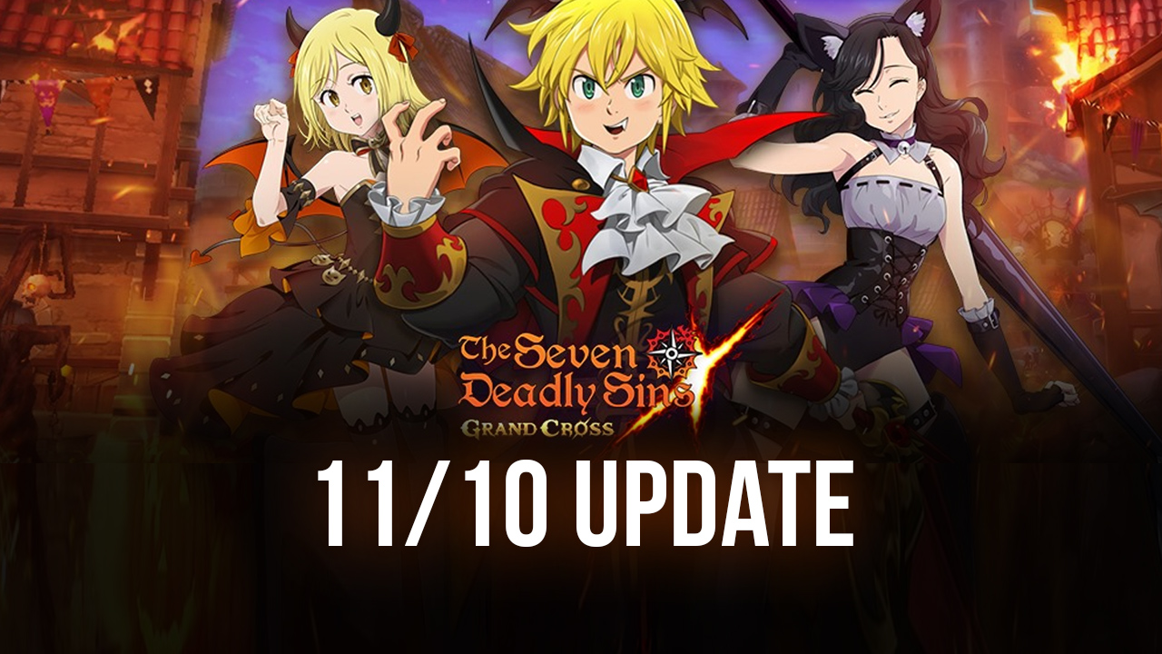 The Seven Deadly Sins: Grand Cross 11/10 Update- New Hero, New Knighthood Boss and much more