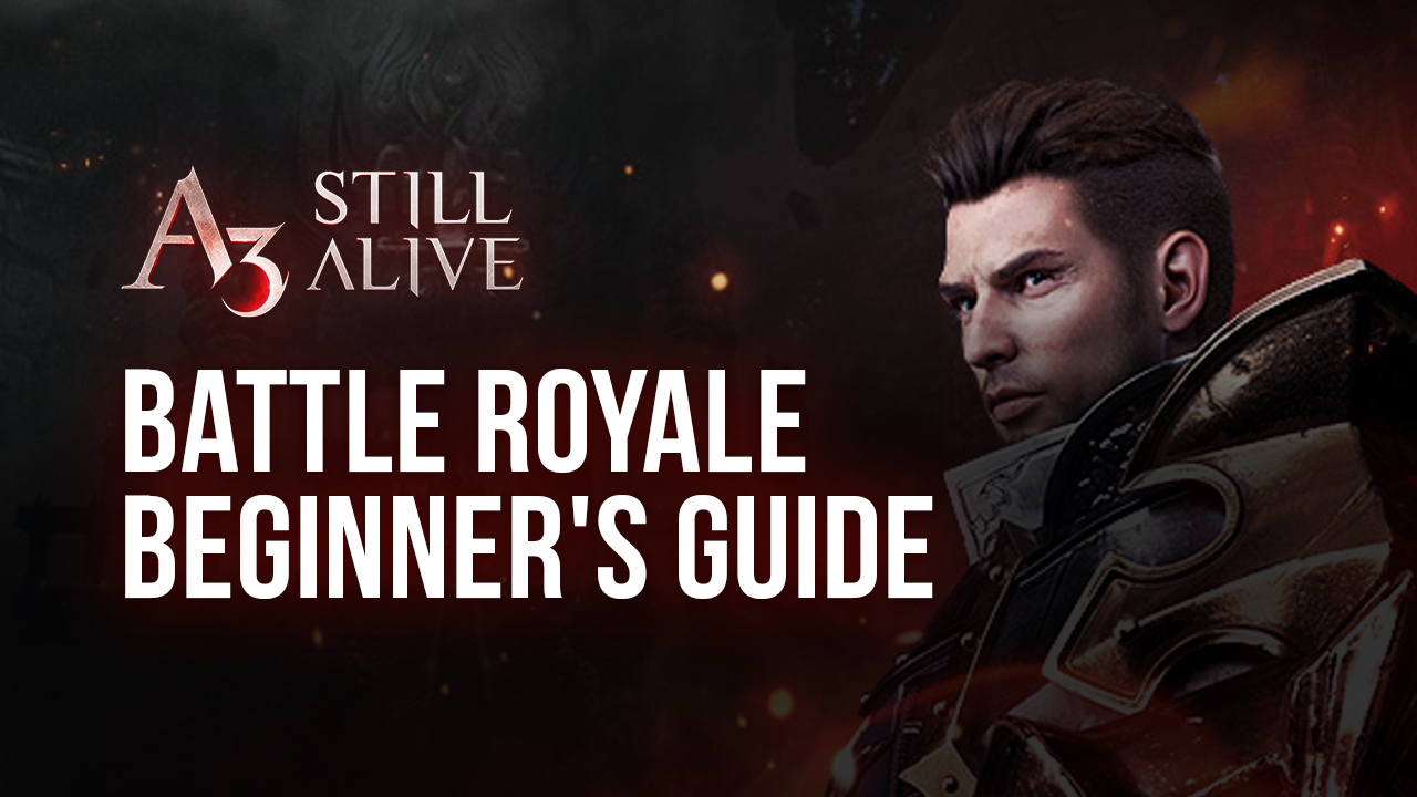 A3: Still Alive Battle Royale Beginner Guide – How to Play and Win Every Match