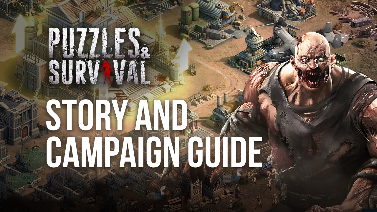 Battle Tips – A Guide on the Main Campaign in Puzzles & Survival