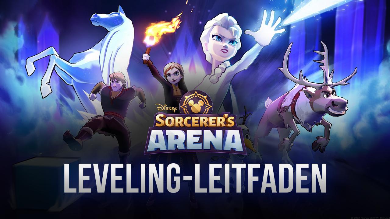 Disney Sorcerer's Arena – Stark werden und bleiben: Der Leveling-Leitfaden