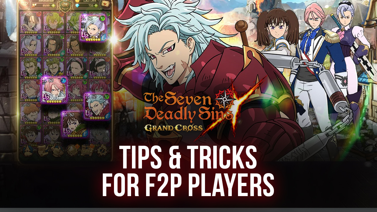 Tips for Free to Play Users in The Seven Deadly Sins: Grand Cross