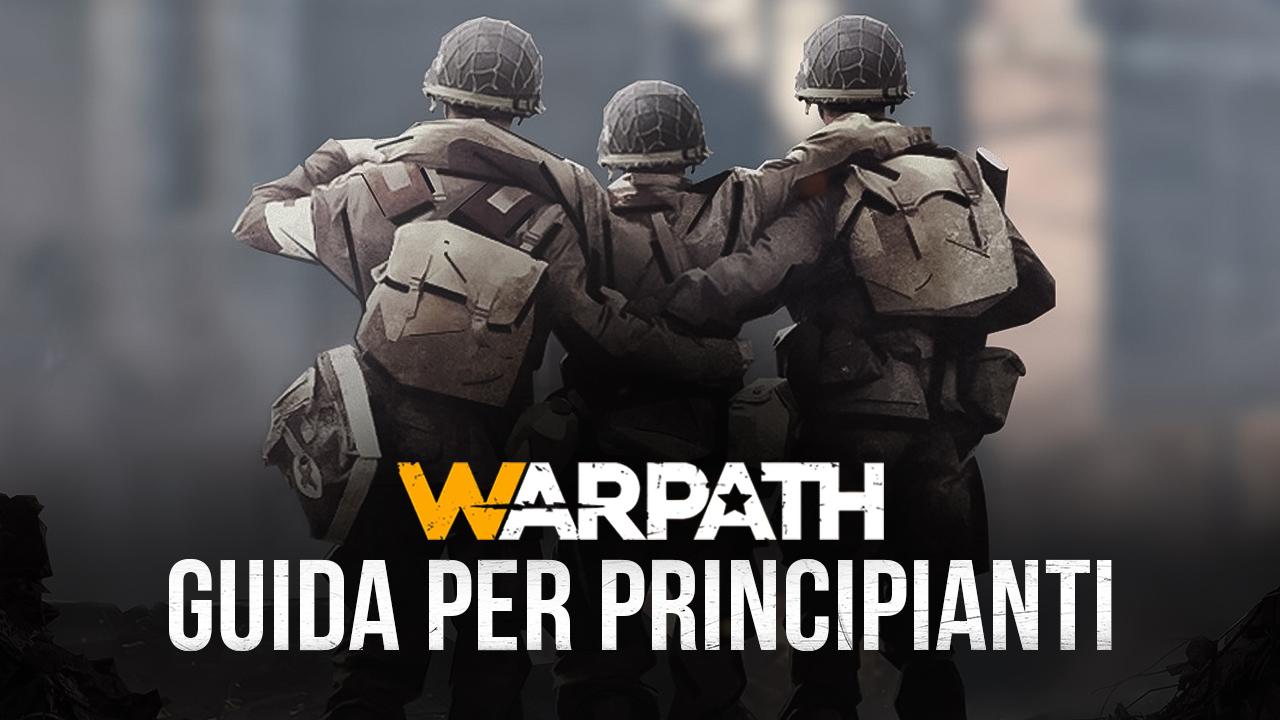 Warpath su PC – Le Basi dell'Accampamento e dell'Esercito
