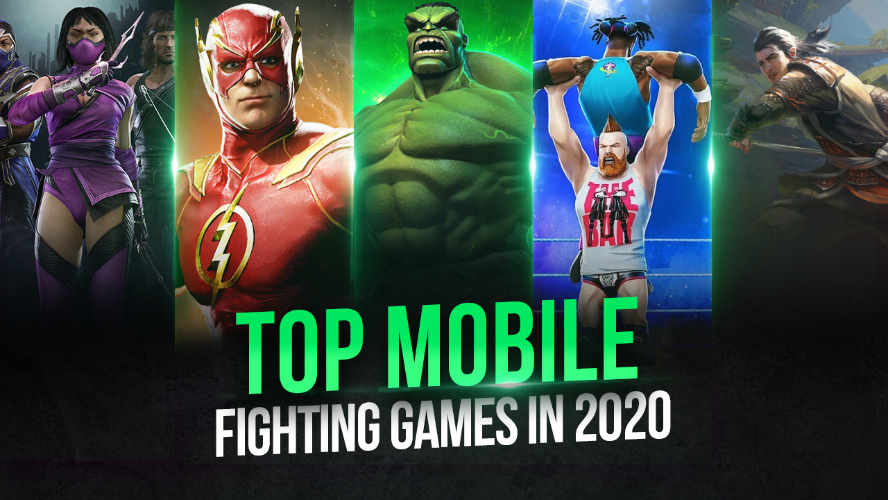Top Fighting Games to Play on Android with Your PC in 2020