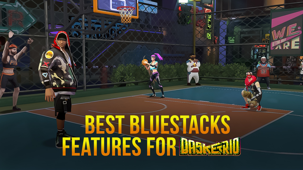 Basketrio on PC – How to Use BlueStacks to Play on Your Computer and Win Every Match