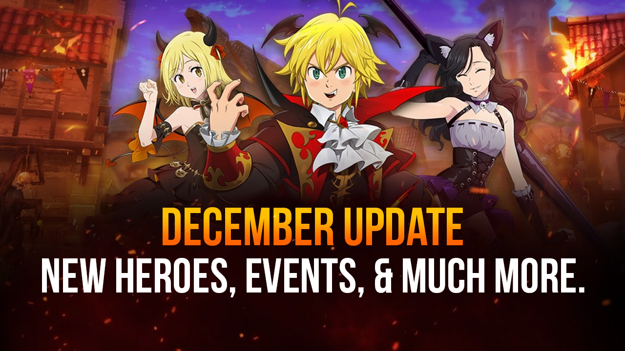 The Seven Deadly Sins: Grand Cross 11/30 Update Preview – New Heroes, New Events, and much more
