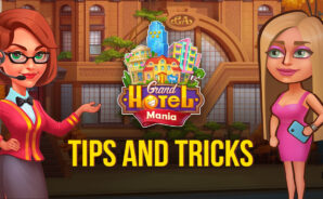 Tips and Tricks to Run the Best Hotel in Grand Hotel Mania
