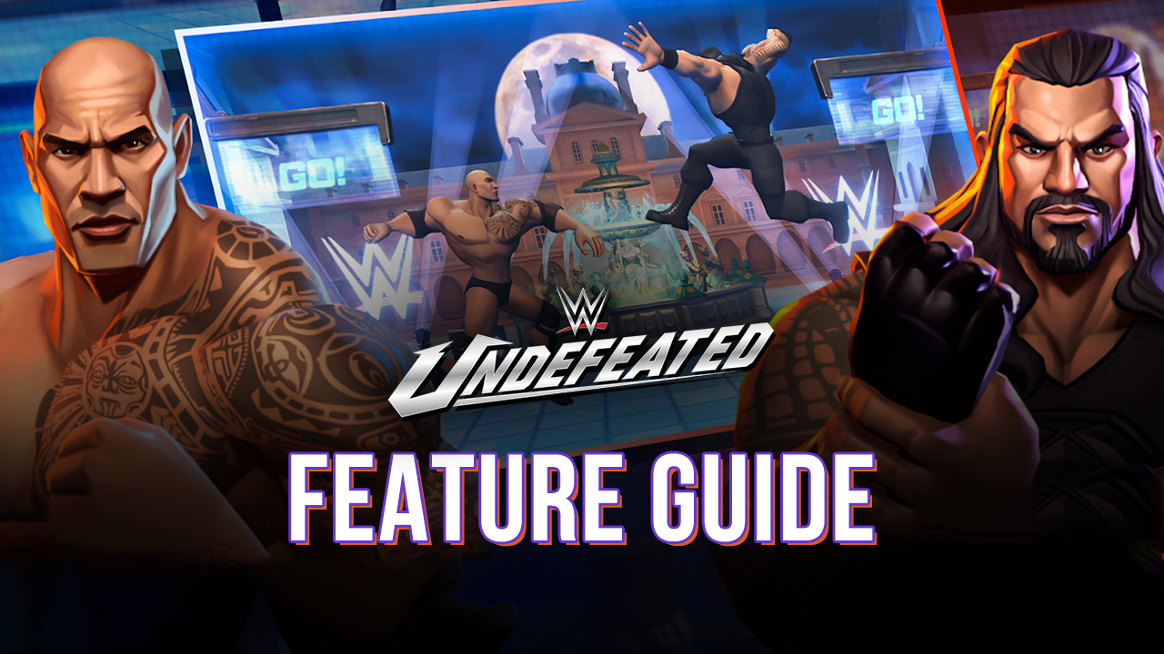 WWE Undefeated – How to Use BlueStacks to Stomp Your Enemies in the Ring