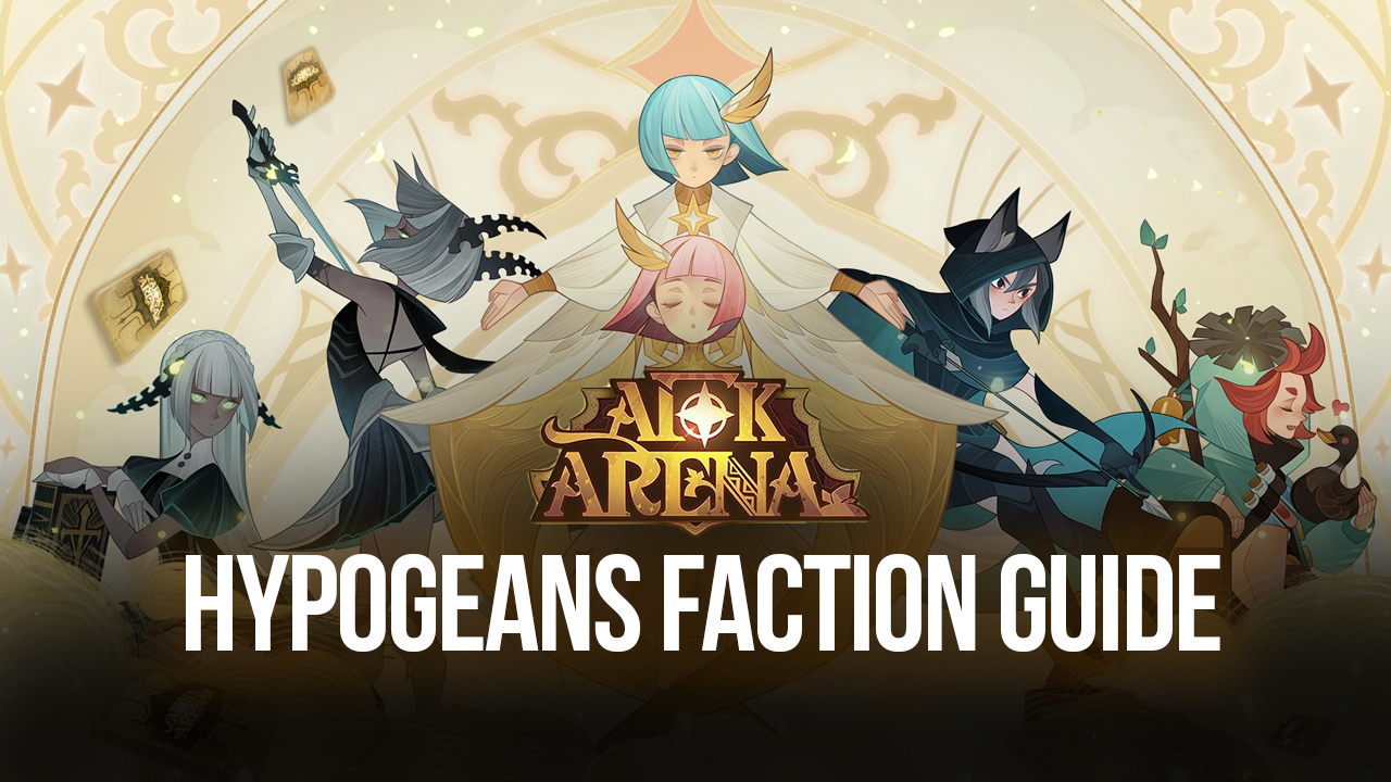 BlueStacks AFK Arena Gacha Guide for PC and Android: Hypogeans Faction