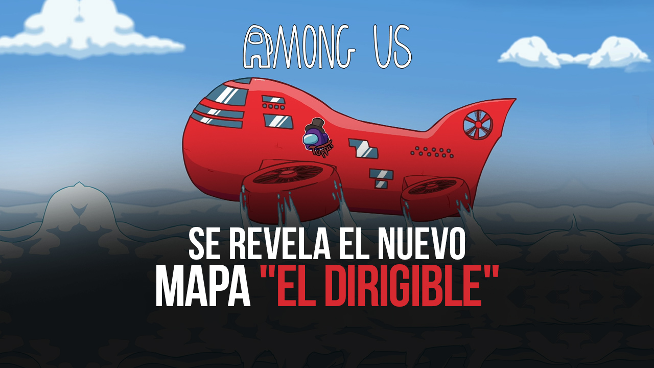 Among Us en PC – Nuevo Mapa 'The Airship' Revelado