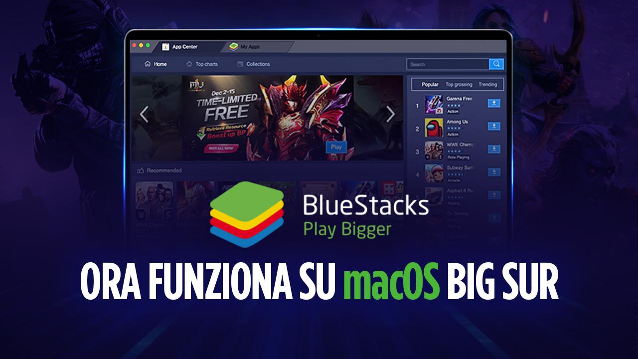 Una buona notizia per gli utenti Mac! La versione 4.240.5 di BlueStacks è disponibile e compatibile con macOS 11 Big Sur