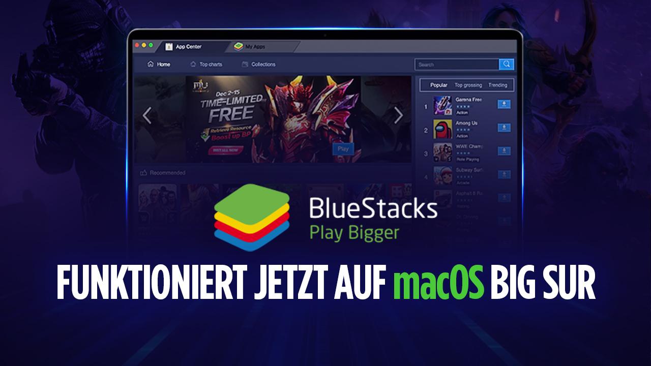 Achtung, Mac-Nutzer! BlueStacks Version 4.240.5 funktioniert nun auch auf macOS 11 Big Sur