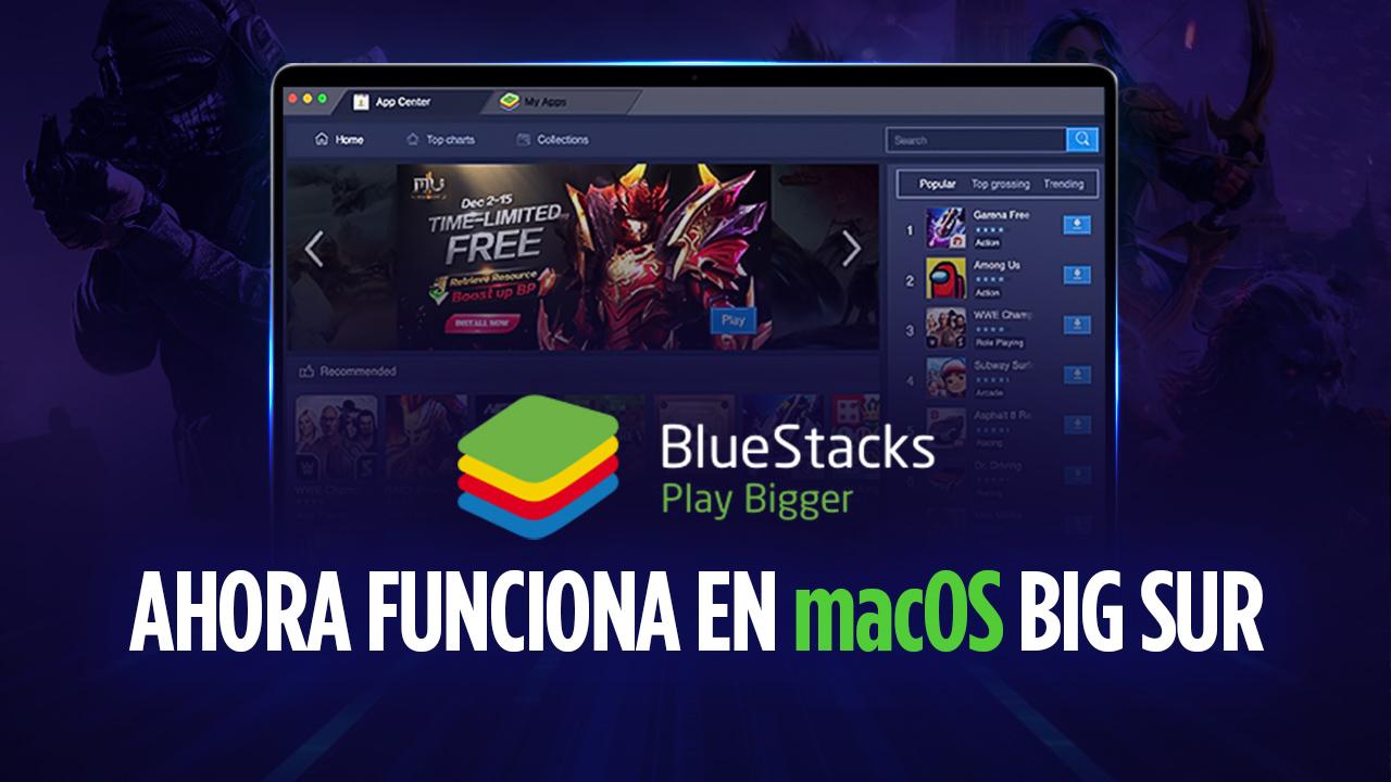 ¡Atención, Usuarios de Mac! La versión 4.240.5 de BlueStacks Ya Funciona en macOS 11 Big Sur