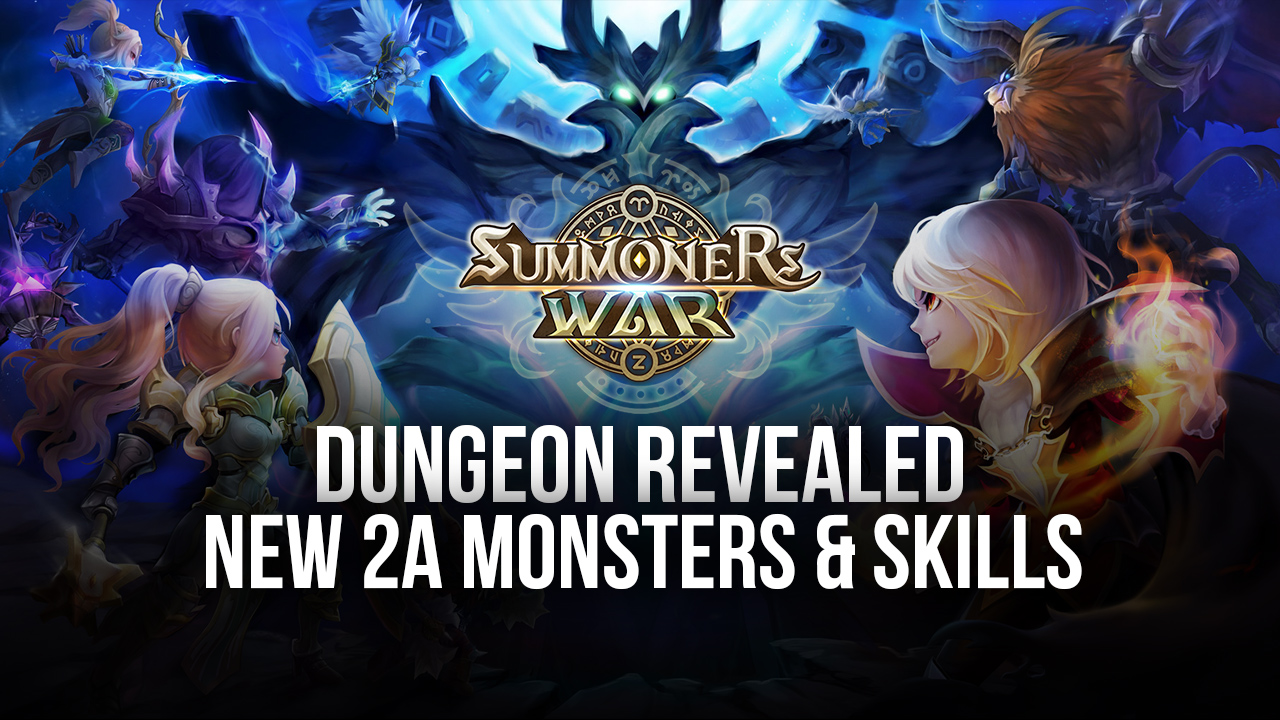 Summoners War New 2A Dungeon Revealed – New 2A Monsters and Skills