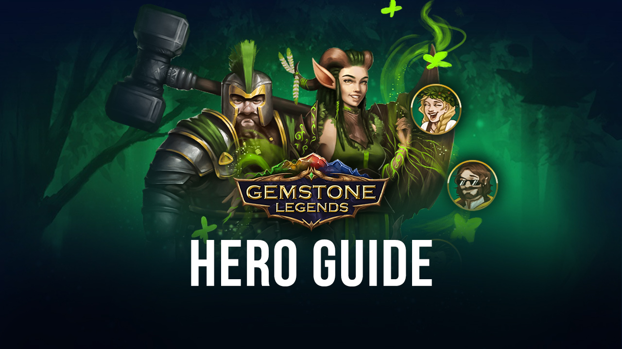 A Guide to Unlocking and Upgrading Heroes in Gemstone Legends