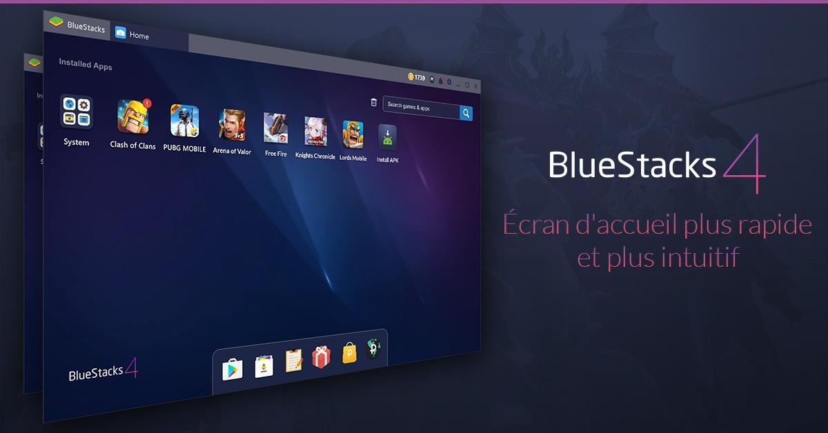 Le nouveau BlueStacks 4: 6x plus rapides que tous les mobiles sur Terre