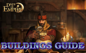 Days of Empire: Heroes Never Die Buildings Guide
