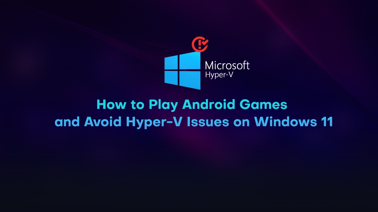 Not able to Play Android Games on Windows 11? Just Download BlueStacks