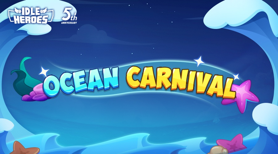 Idle Heroes on PC: The 5th Anniversary Event Ocean Carnival