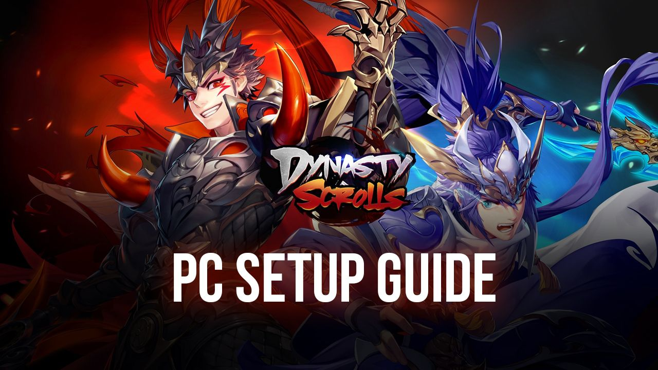 Dynasty Scrolls on PC – Installing and Playing This Idle RPG on Your Computer with BlueStacks