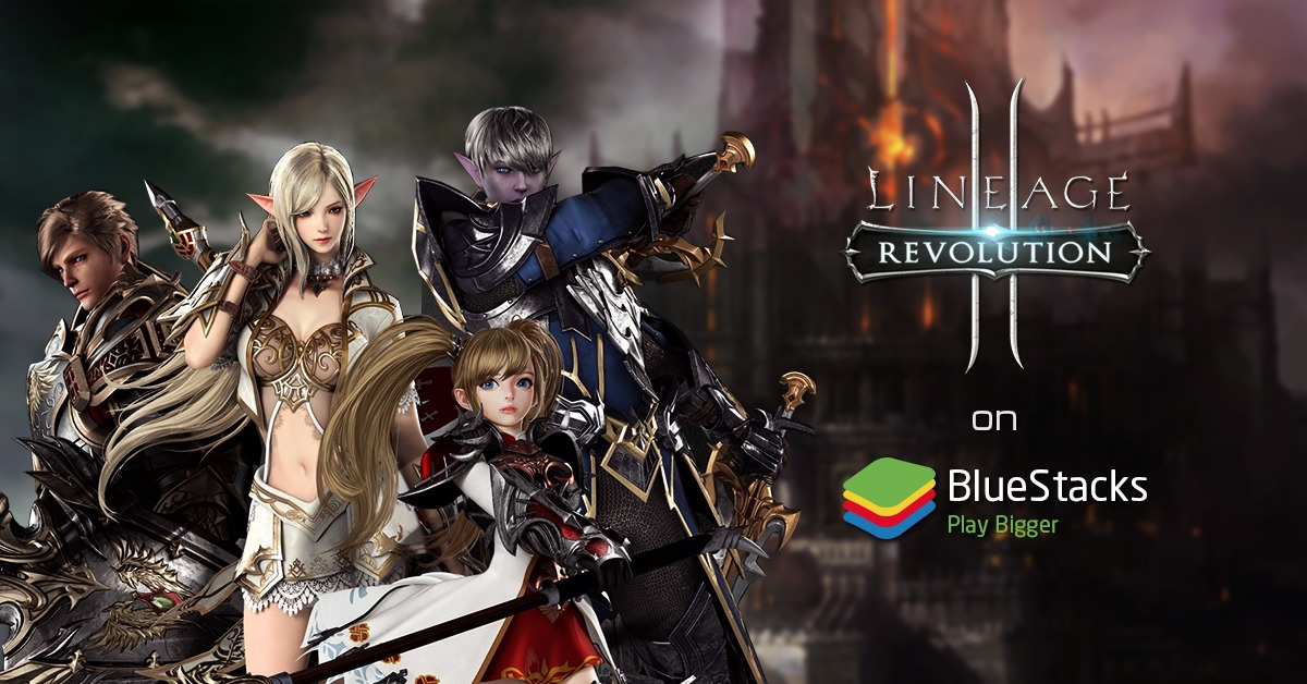 La Experiencia BlueStacks para Lineage 2: Revolution