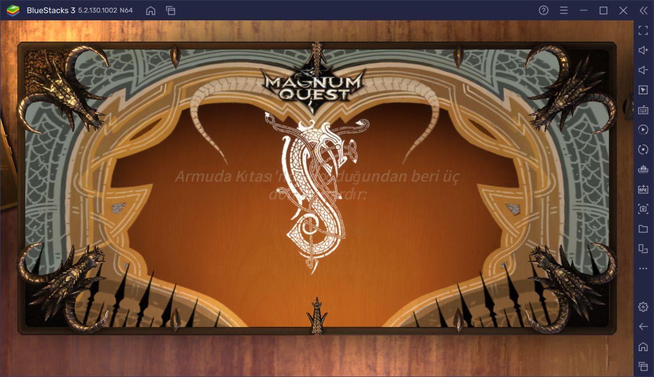Yeni Başlayanlar İçin Magnum Quest