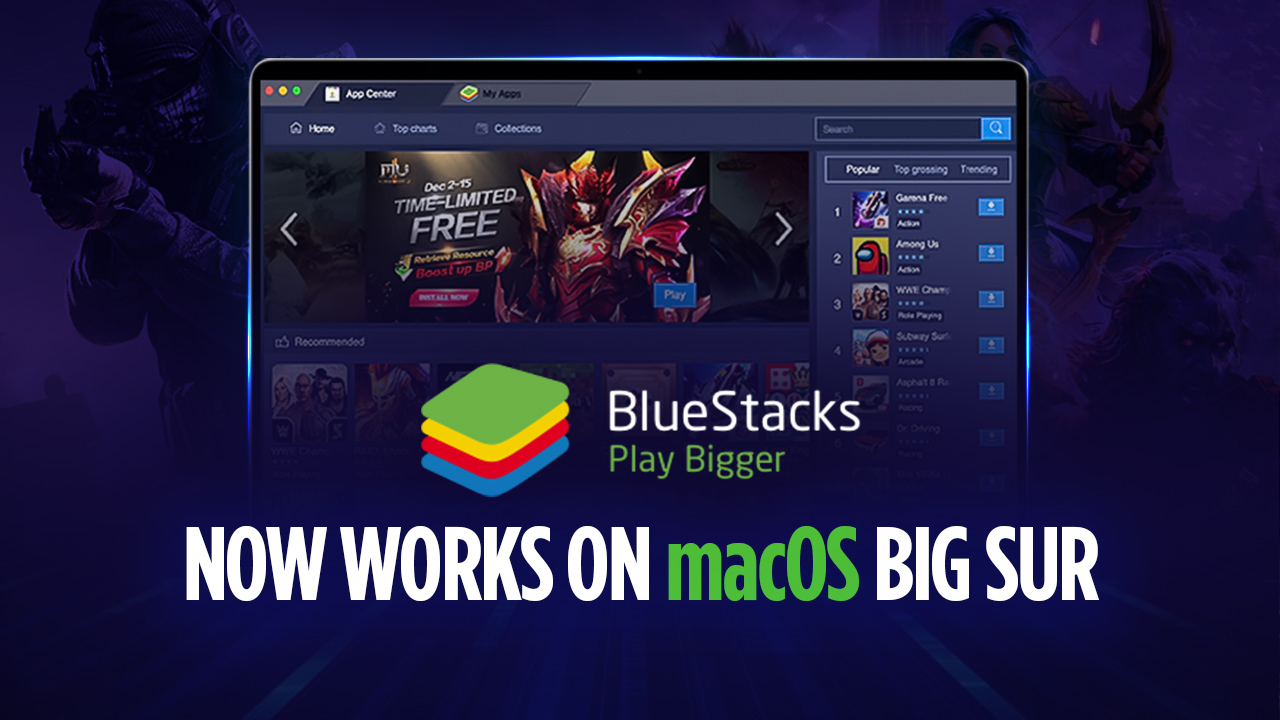 Attention Mac Users! BlueStacks Version 4.240.5 Now Works on macOS 11 Big Sur