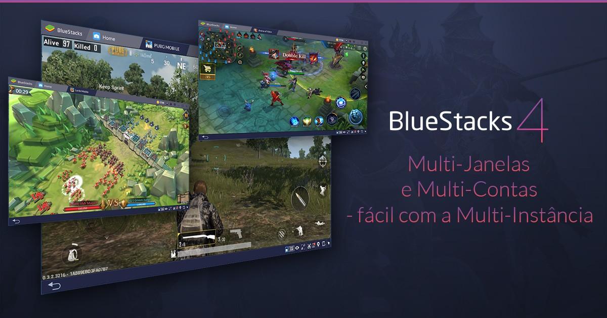 O novo Multi-Instância de BlueStacks 4