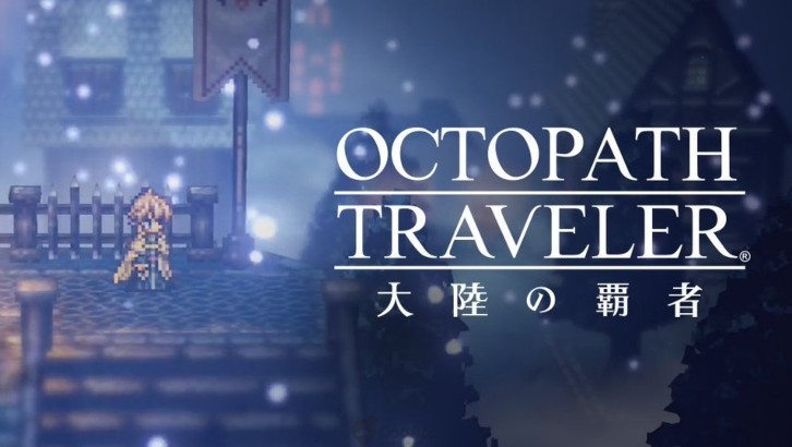 Square Enix Has Released a New Trailer for Octopath Traveler: Champions of the Continent