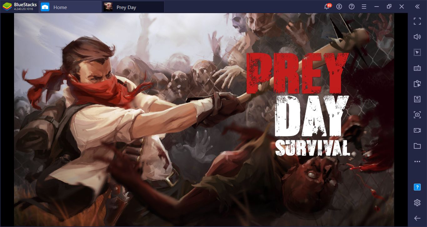 How to Overcome Prey Day: Survive the Zombie Apocalypse with BlueStacks?