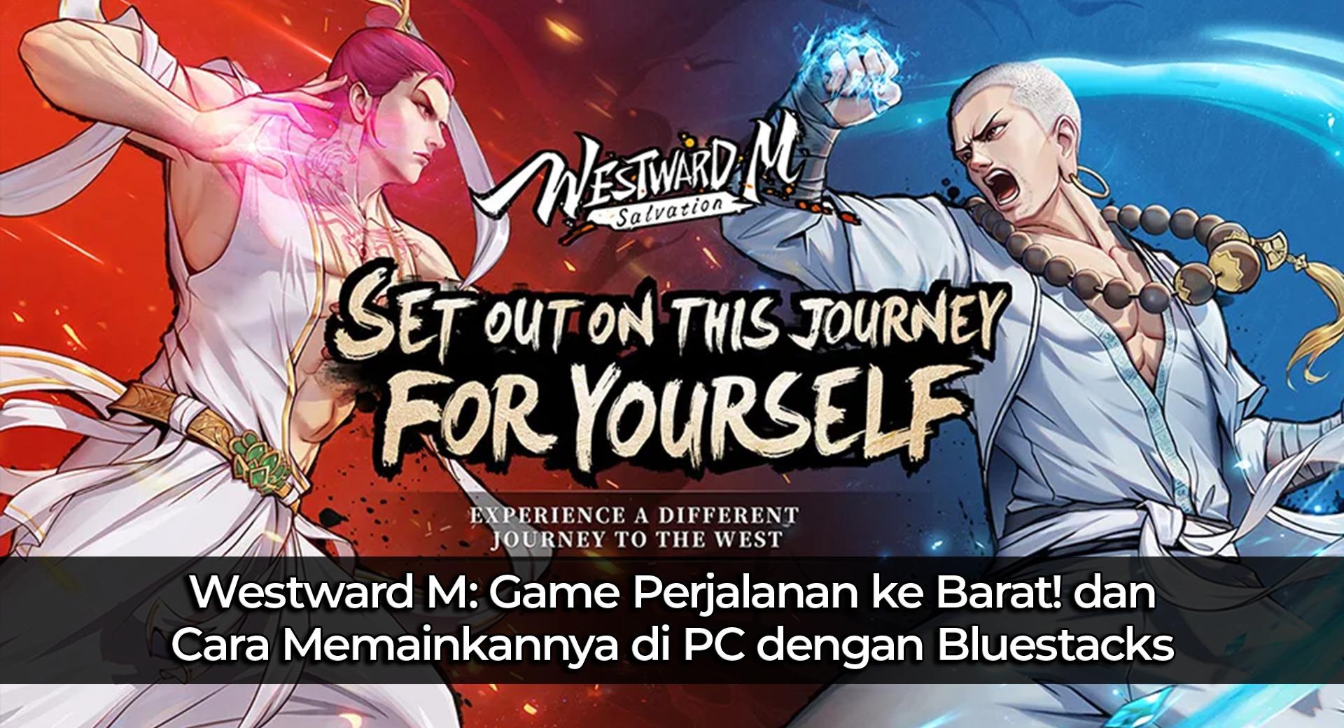 Westward M: Game Perjalanan ke Barat! dan Cara Memainkannya di PC dengan BlueStacks