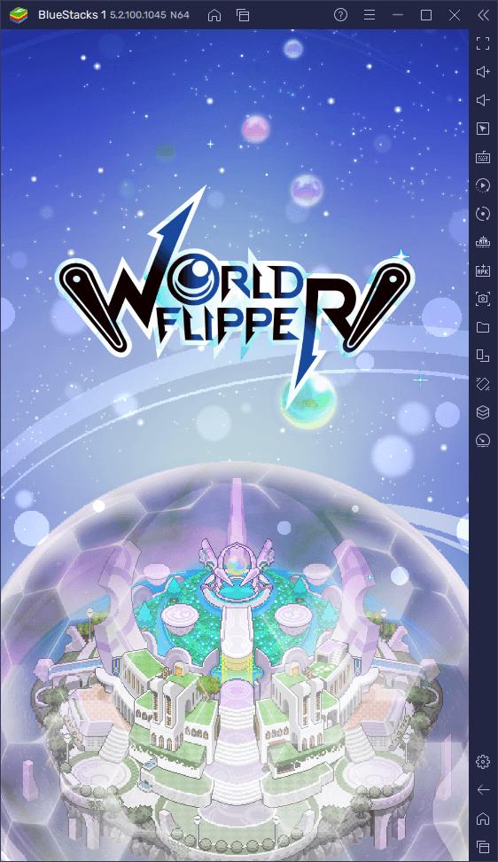 World Flipper – najlepsze Tips & Tricks