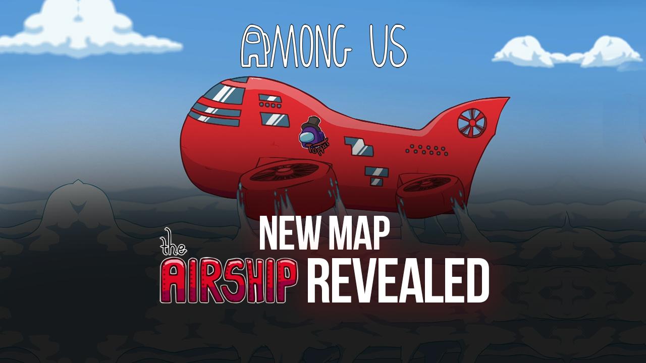 Among Us giới thiệu bản đồ mới The Airship