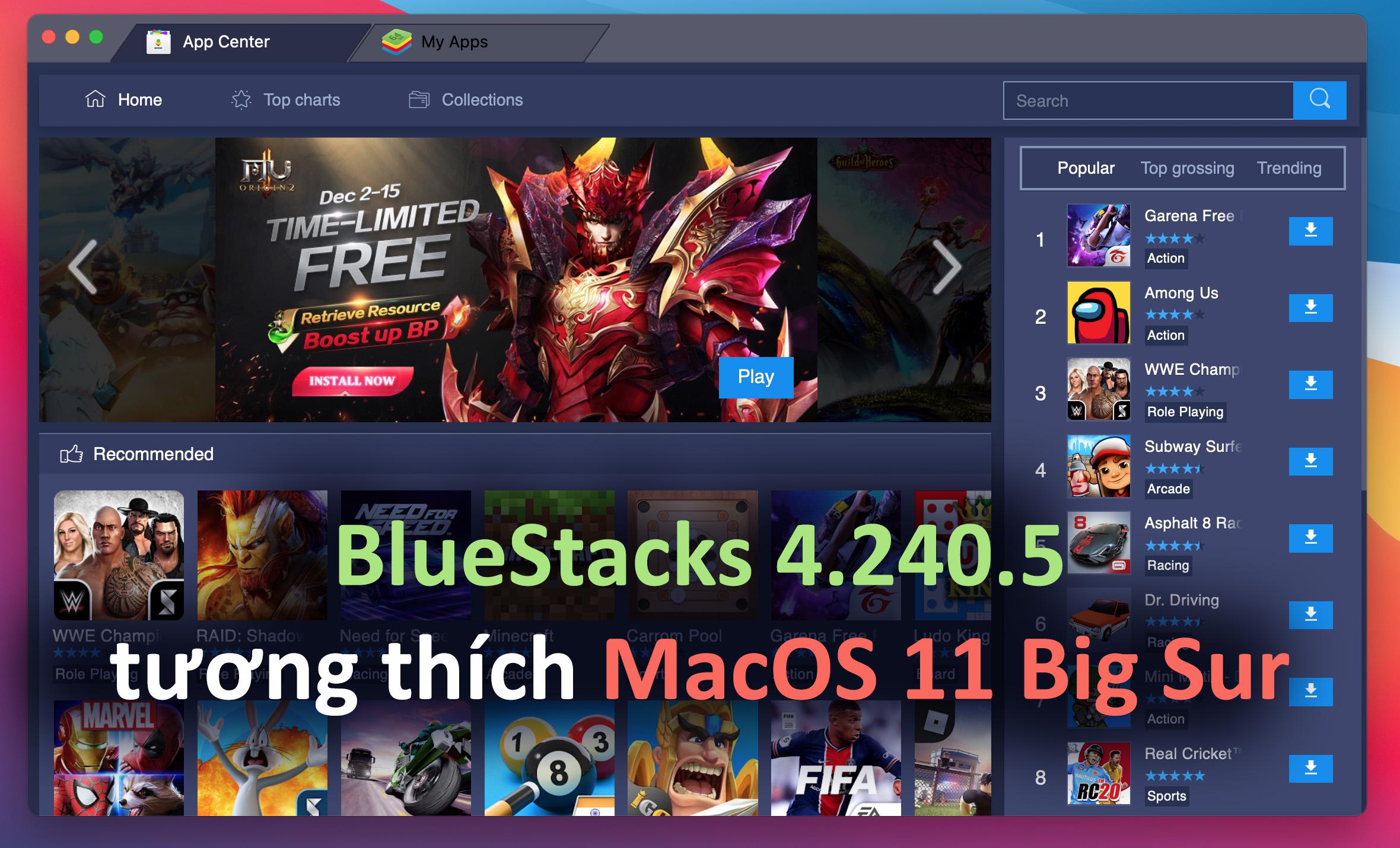 BlueStacks 4.240.5 tương thích hoàn toàn với MacOS 11 Big Sur