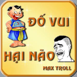 Đố Vui Hại Não – Max Troll