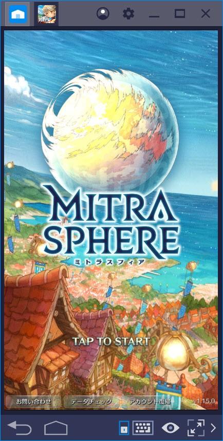 BlueStacksを使ってPCでミトラスフィア -MITRASPHERE-を遊ぼう