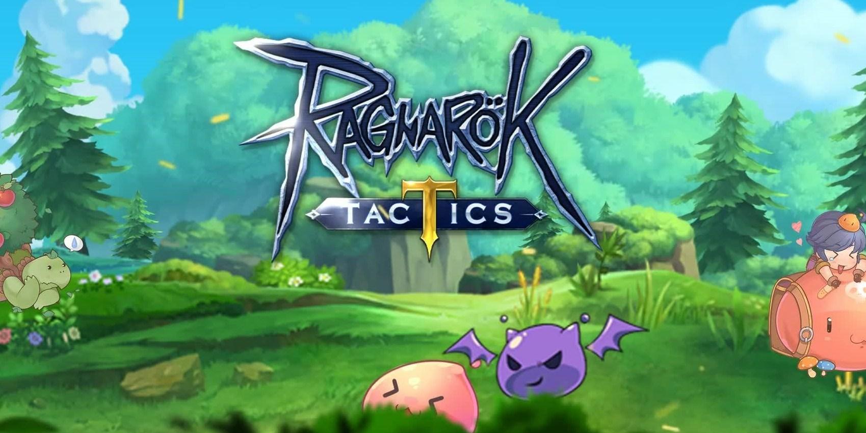 เรียนรู้ระบบตัวละคร Ragnarok Tactics รู้ไว้ จะได้ไม่จัดทีมแป๊ก
