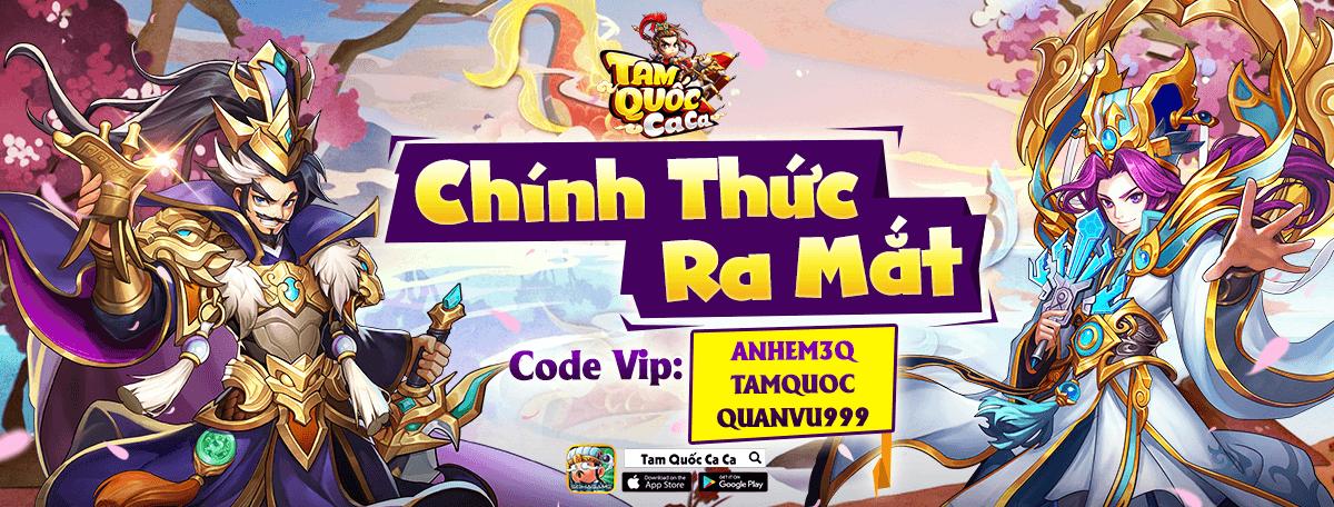Game mobile Tam Quốc Ca Ca ra mắt ngày 28/7