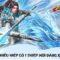 Võ Lâm Kiếm Vương 3D: Game kiếm hiệp mới ra mắt ngày 15/7