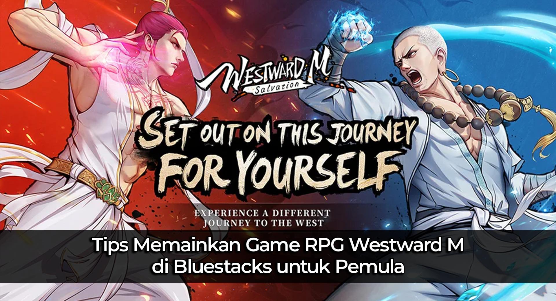 Tips Memainkan Game RPG Westward M di BlueStacks untuk Pemula